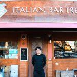 ITALIAN BAR TRE / 三浦 義弘さん